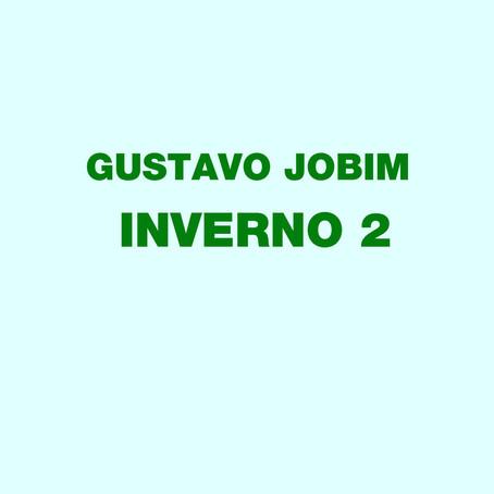 GUSTAVO JOBIM: INVERNO 2 (2019) (FR)