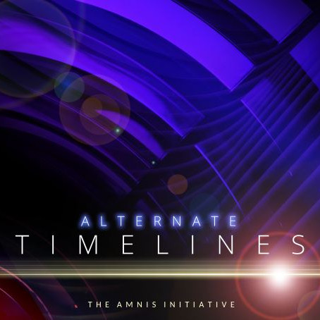 THE AMNIS INITIATIVE: Alternate Timelines (2021)