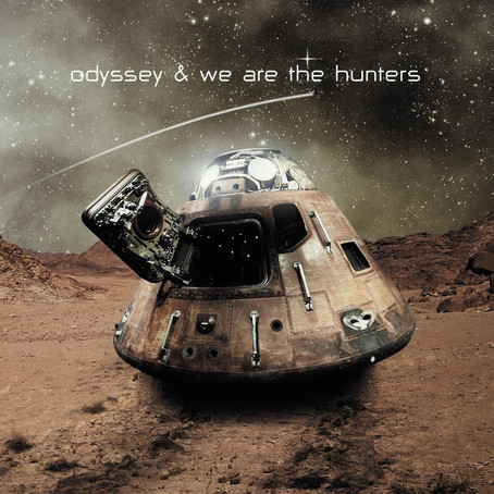ODYSSEY & WE ARE THE HUNTERS: Odyssey & We are the Hunters (2013) (FR)