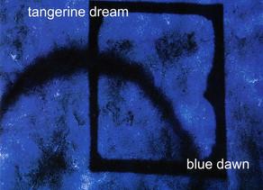 TANGERINE DREAM: Blue Dawn (2006)