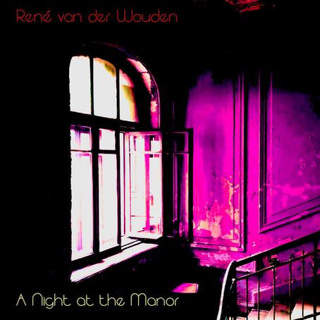RENE VAN DER WOUDEN: A Night at the Manor (2020) (FR)
