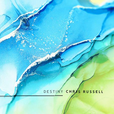 CHRIS RUSSELL: Destiny (2020)
