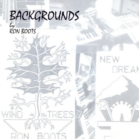 RON BOOTS: Backgrounds (1994)