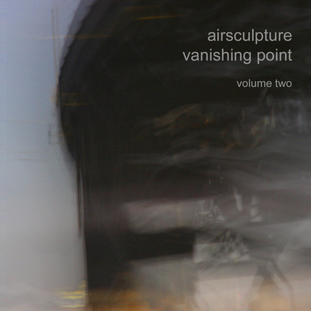 AIRSCULPTURE: Vanishing Point Vol. 2 (2015) (FR)