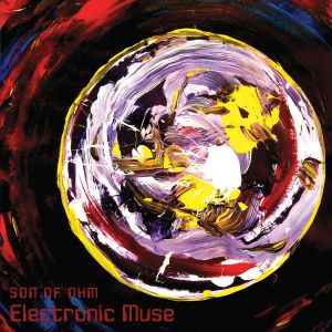 SON OF OHM: Electronic Muse (2018)