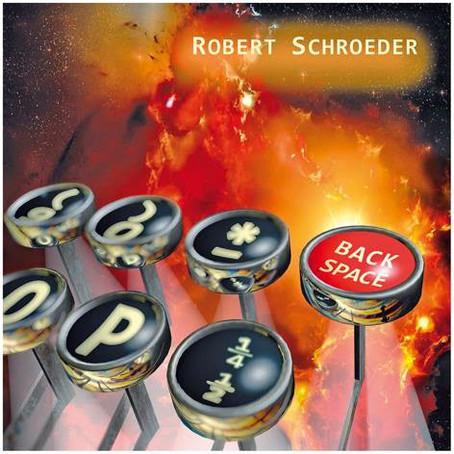 ROBERT SCHROEDER: BackSpace (2014) (FR)