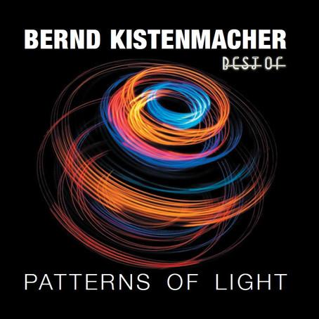 BERND KISTENMACHER: Best of-Patterns of Light (2012)