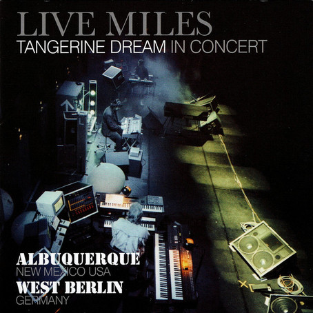 TANGERINE DREAM: LiveMiles (1988/2012)
