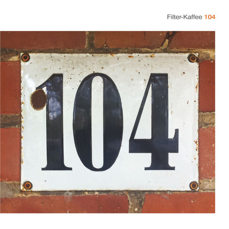 FILTER-KAFFEE: 104 (2019)