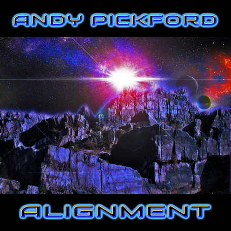 ANDY PICKFORD: Alignment (2021) (FR)