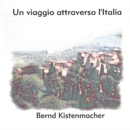 BERND KISTENMACHER: Un Viaggio Attraverso L'Italia (2001) (FR)