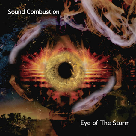 SOUND COMBUSTION: The Eye of the Storm (2021)