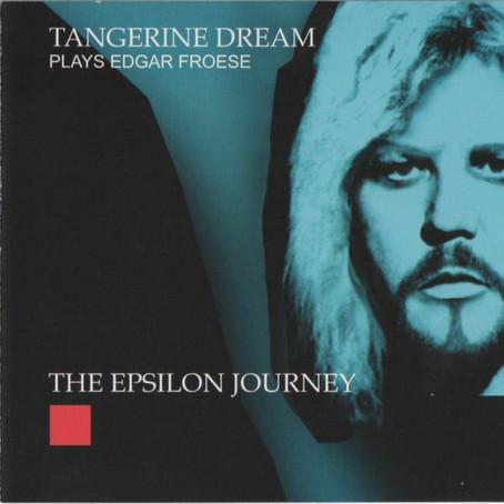 TANGERINE DREAM: Tangerine Dream Plays Edgar Froese – The Epsilon Journey (2008)