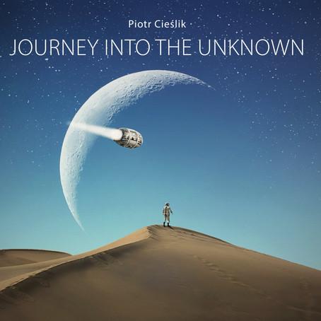 PIOTR CIESLIK: Journey into the Unknown (2016) (FR)