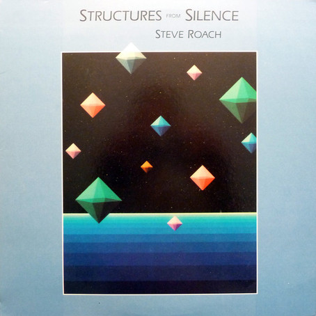 Steve Roach: Structures from Silence (1984)
