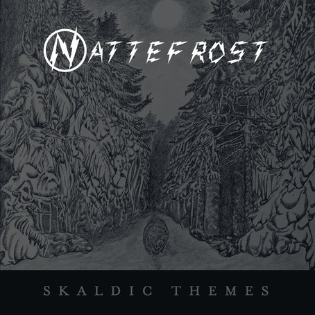 NATTEFROST: Skaldic Themes (2017) (FR)