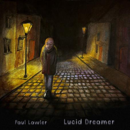 PAUL LAWLER: Lucid Dreamer (2018) (FR)
