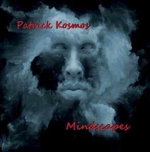 PATRICK KOSMOS: Mindscapes (87-19) (FR)