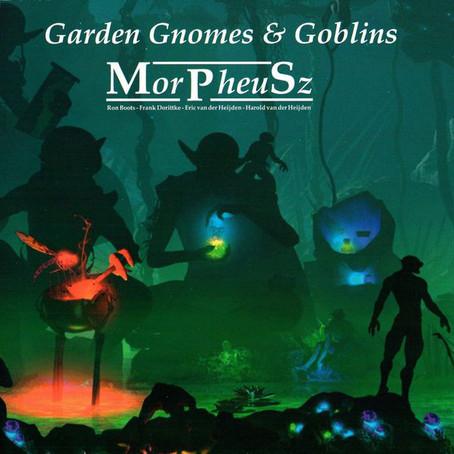MORPHEUSZ:Garden Gnomes and Goblins (2011) (FR)