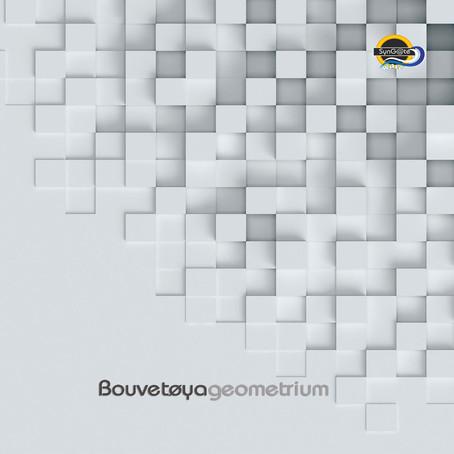 BOUVETOYA: Geometrium (2019) (FR)
