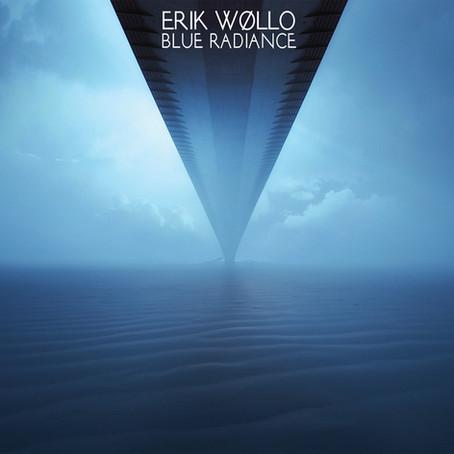 ERIK WOLLO: Blue Radiance (2015) (FR)