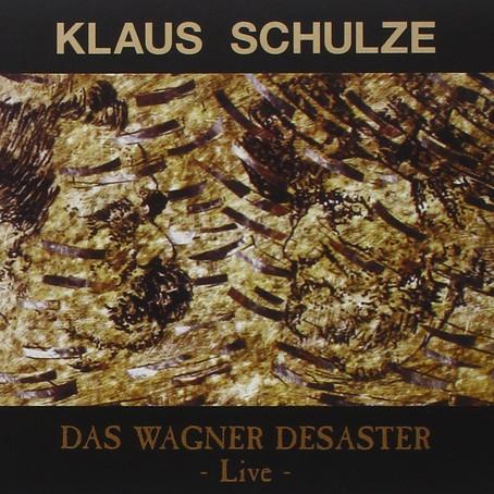 KLAUS SCHULZE: Das Wagner Disaster (94/05)