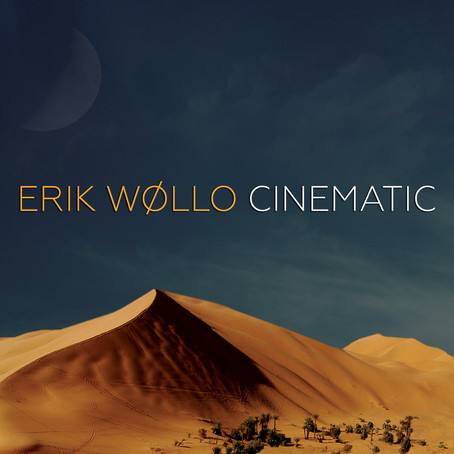 ERIK WOLLO: Cinematic (2017) (FR)