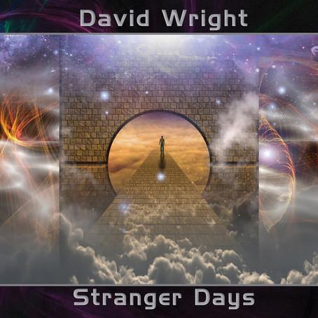 DAVID WRIGHT: Stranger Days (2018)