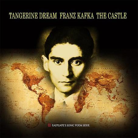 TANGERINE DREAM: Franz Kafka / The Castle (2013)