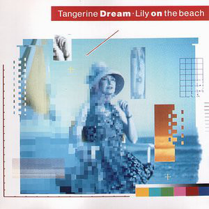 TANGERINE DREAM: Lily on the Beach (1989) (FR)