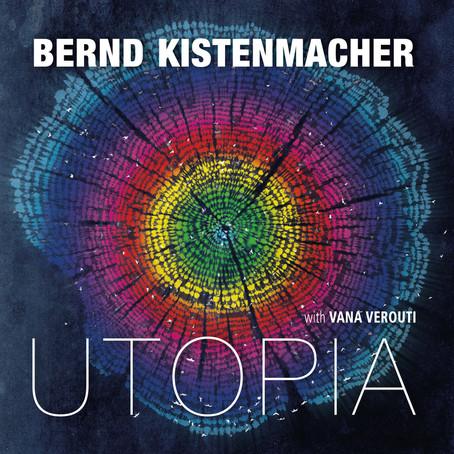 BERND KISTENMACHER: Utopia (2013) (FR)