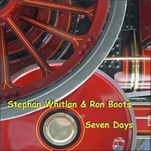 STEPHAN WHITLAN & RON BOOTS: Seven Days (2017) (FR)