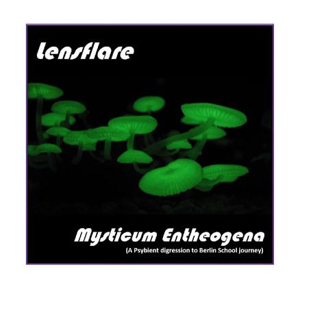 LENSFLARE: Mysticum Entheogena (2019)