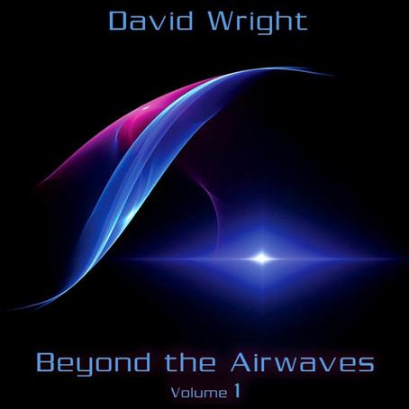 DAVID WRIGHT: Beyond the Airwaves Vol 1 (2014) (FR)