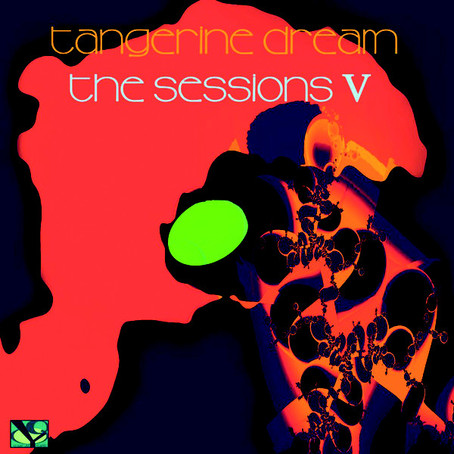 TANGERINE DREAM: The Sessions V (2019)