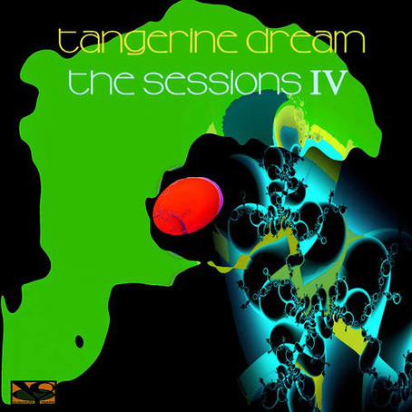 TANGERINE DREAM: The Sessions IV (2019) (FR)