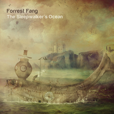 FORREST FANG: The Sleepwalker's Ocean (2016)
