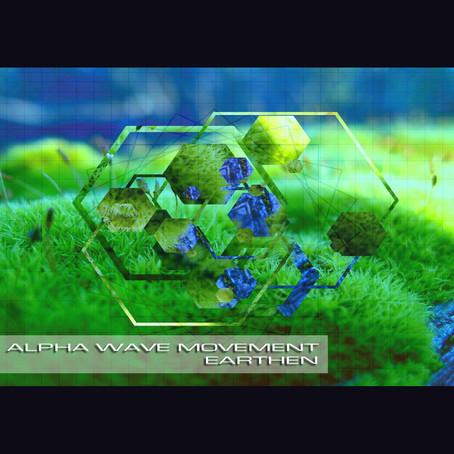 ALPHA WAVE MOVEMENT: Earthen (2015)(FR)