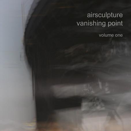 AIRSCULPTURE: Vanishing Point Vol. 1 (2015) (FR)