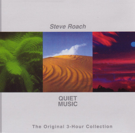 STEVE ROACH: Quiet Music: The Original 3-Hour Collection (1986/2011) (FR)