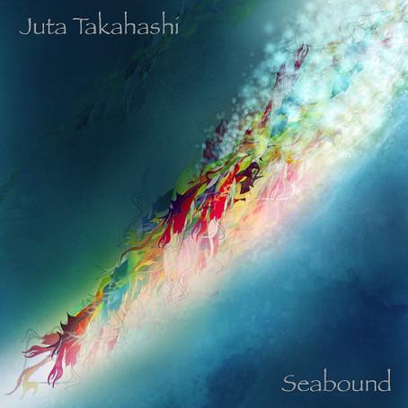 JUTA TAKAHASHI: Seabound (2009-2013) (FR)