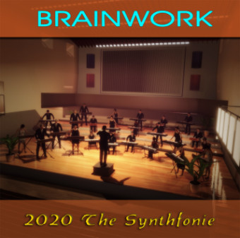 BRAINWORK: 2020 The Synthfonie (2020)