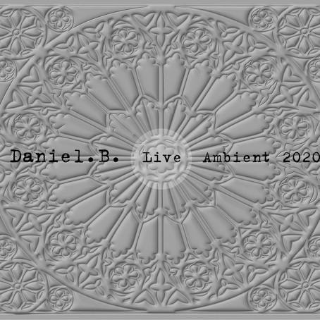 DANIEL B.: Daniel B. Live 2020