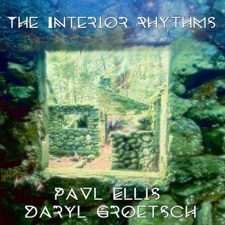 ELLIS & GROETSCH: The Interior Rhythms (2021)