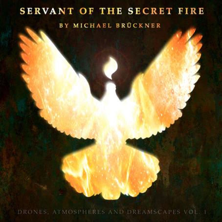 MICHAEL BRÜCKNER: Servant of the Secret Fire (2020)