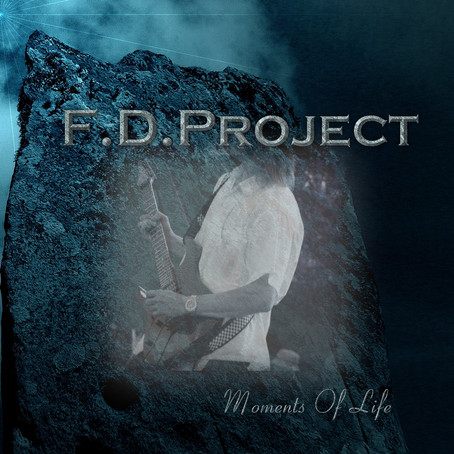 F.D. PROJECT: Moments of Life (2013)