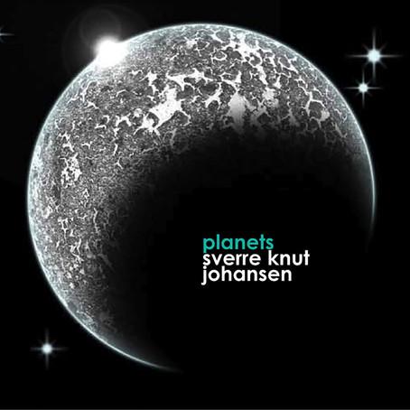 SVERRE KNUT JOHANSEN: Planets (2013) (FR)