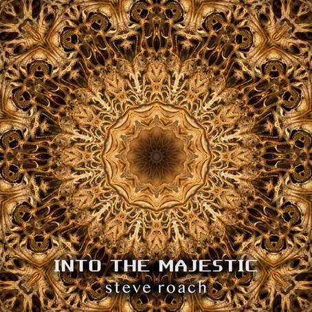 STEVE ROACH: Into the Majestic (2021) (FR)