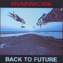 BRAINWORK: Back to Future (2003) (FR)