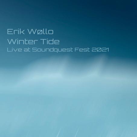 ERIK WOLLO: Winter Tide (Live at SoundQuest Fest 2021) (FR)